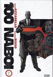 Azzarello, Risso-100 naboi tom 1