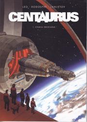 Leo, Rodolphe, Janjetov-Centaurus - Ziemia obiecana