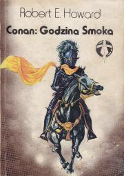 Howard Robert E-Conan: Godzina Smoka