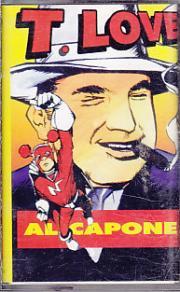 T.Love - Al Capone