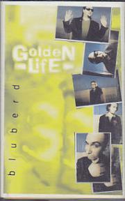 Golden Life - Bluberd